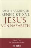 Benoît XVI - Jesus Von Nazareth.