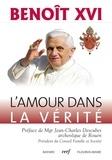 Benoît XVI - L'amour dans la vérité Caritas in veritate.