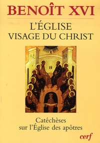Histoiresdenlire.be L'Eglise, visage du Christ - Catéchèses sur l'Eglise des apôtres Image