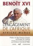 Benoît XVI - L'engagement de l'Afrique - Africae Munus - Exhortation apostolique sur l'Afrique.