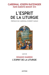 Benoît XVI et Romano Guardini - L'Esprit de la liturgie.