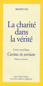 La charité dans la vérité- Lettre encyclique Caritas in veritate -  Benoît XVI pdf epub