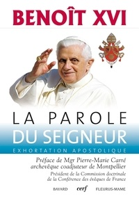 Benoît XVI - La parole du seigneur - Exhortation apostolique.