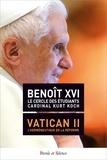 Benoît XVI et  Le Cercle des Etudiants - Le concile Vatican II - L'herméneutique de la réforme.