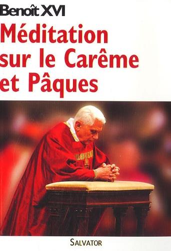 Benoît XVI - Méditation sur le Carême et Pâques.