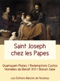 Benoît XVI et  Jean-Paul II - Saint Joseph chez les Papes.