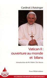 Vatican II : ouverture au monde et bilans -  Benoît XVI pdf epub