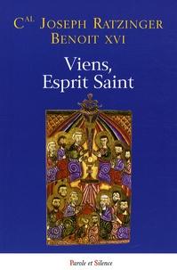 Benoît XVI - Viens, Esprit Saint ! - Homélies de Pentecôte.