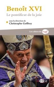 Philippe Barbarin - Benoît XVI - Le pontificat de la joie.