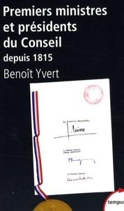 Premiers ministres et présidents du Conseil - Histoire et dictionnaire raisonné des chefs de gouvernement en France (1815-2007).pdf