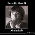 Benoîte Groult - Ainsi soit-elle.