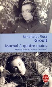 Benoîte Groult et Flora Groult - Journal à quatre mains.