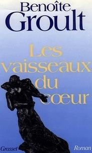 Télécharger des livres audio pour allumer le feu Les vaisseaux du coeur par Benoîte Groult