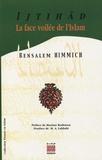 Bensalem Himmich - Ijtihâd - La face voilée de l'Islam.