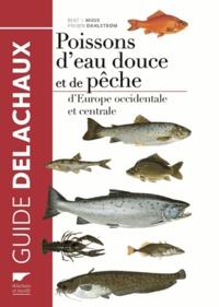 Bent J. Muus - Poissons d'eau douce et de pêche d'Europe occidentale et centrale.