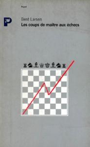 Histoiresdenlire.be Les coups de maître aux échecs Image