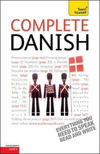Bente Elsworth - Complete Danish Beginner to Intermediate Course - Learn to read, write, speak and understand a new language with Teach Yourself.