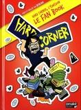 Benzaie - Hard Corner - Le fan book de l'émission. 3 DVD