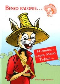 Benzo - Benzo raconte... - Compère Lapin, Mano, Ti-Jean....