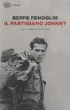 Beppe Fenoglio - Il partigiano Johnny.