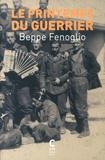 Beppe Fenoglio - Le printemps du guerrier.