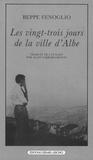 Beppe Fenoglio - Les vingt-trois jours de la ville d'Albe.