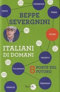Beppe Severgnini - Italiani di domani.