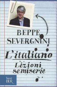 Beppe Severgnini - L'italiano - Lezioni semiserie.