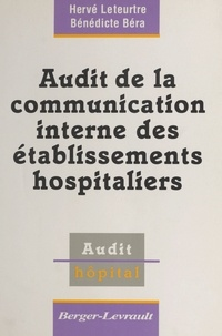 Bera et  Leteurtre - Audit de la communication interne des établissements hospitaliers.