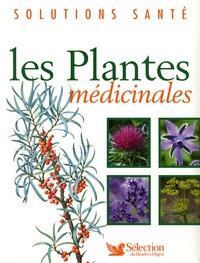 Bérangère Arnal-Schnébelen et Paul Goetz - Les plantes médicinales.