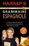 Bérangère Chevallier et Ana Otero - Harrap's Grammaire espagnole.