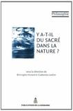 Bérangère Hurand et Catherine Larrère - Y a-t-il du sacré dans la nature ?.