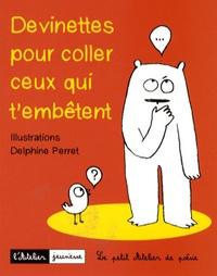 Bérangère Léon Chancerel - Devinettes pour coller ceux qui t'embêtent.