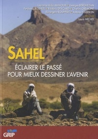 Bérangère Rouppert - Sahel - Eclairer le passé pour mieux dessiner l'avenir.