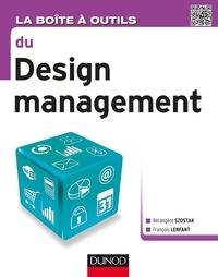 Bérangère Szostak et François Lenfant - La boîte à outils du Design management.