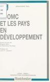 Bérangère Taxil - L'OMC et les pays en développement.