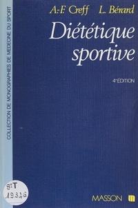 Bérard et  Creff - Diététique sportive - Physiologie nutritionnelle et diététique des activités physiques.