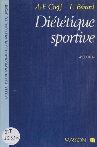 Diététique sportive. Physiologie nutritionnelle et diététique des activités physiques