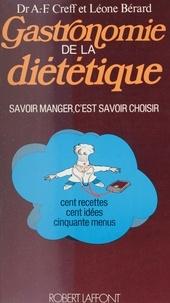 Bérard et  Creff - Gastronomie de la diététique.