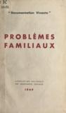 Bérard et Robert Boudet - Problèmes familiaux.