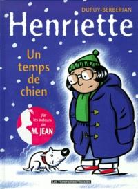 Berbérian et  Dupuy - Henriette Tome 2 : Un temps de chien.