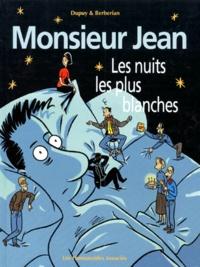 Berbérian et  Dupuy - Monsieur Jean Tome 2 : Les nuits les plus blanches.