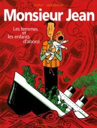 Berbérian et  Dupuy - Monsieur Jean Tome 3 : Les femmes et les enfants d'abord.