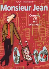 Berbérian et  Dupuy - Monsieur Jean Tome 5 : Comme s'il en pleuvait.
