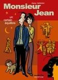 Berbérian et  Dupuy - Monsieur Jean  : Un certain équilibre.