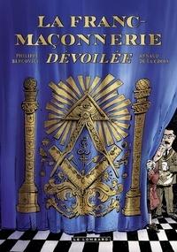 Bercovici et Arnaud De La Croix - La Franc-maçonnerie dévoilée.