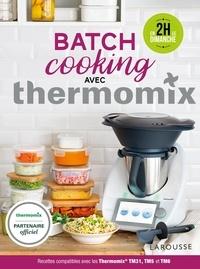 Téléchargement gratuit de livres j2me Batch Cooking Thermomix 9782035982025