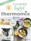 Bérengère Abraham - Cuisiner light avec thermomix.
