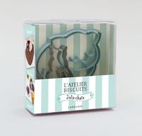 Bérengère Abraham et Séverine Augé - L'atelier biscuits Jolis chats - Avec 1 emporte-pièce en relief et 1 emporte-pièce pour des biscuits à installer sur votre tasse.