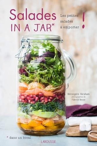 Salades in a jar (dans un bocal). Les petites salades à emporter !